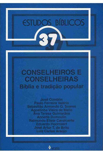 Estudos Bíblicos Vozes - Vol. 37 - Conselheiros e Conselheiras