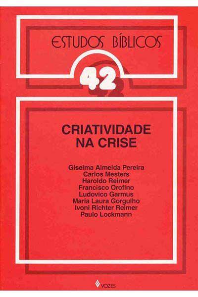 Estudos Bíblicos Vozes - Vol. 42 - Criatividade na Crise