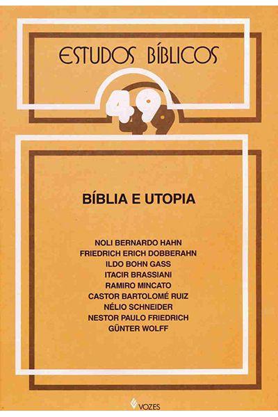 Estudos Bíblicos Vozes - Vol. 49 - Bíblia e Utopia