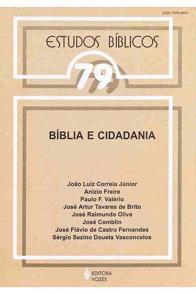Estudos Bíblicos Vozes - Vol. 79 - Bíblia e Cidadania