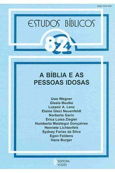 Estudos Bíblicos Vozes - Vol. 82 - A Bíblia e as Pessoas Idosas