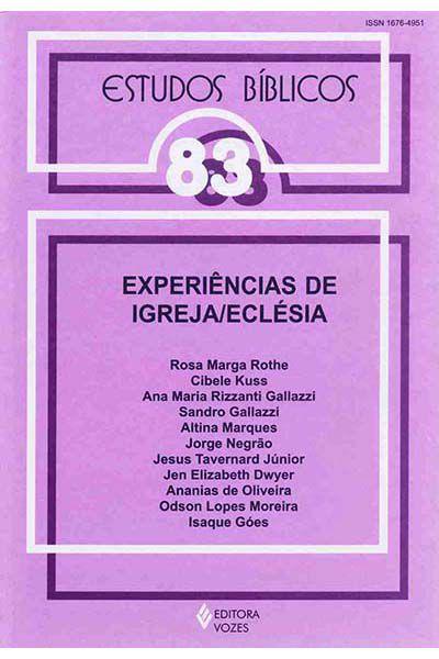 Estudos Bíblicos Vozes - Vol. 83 - Experiências de Igreja-Eclésia