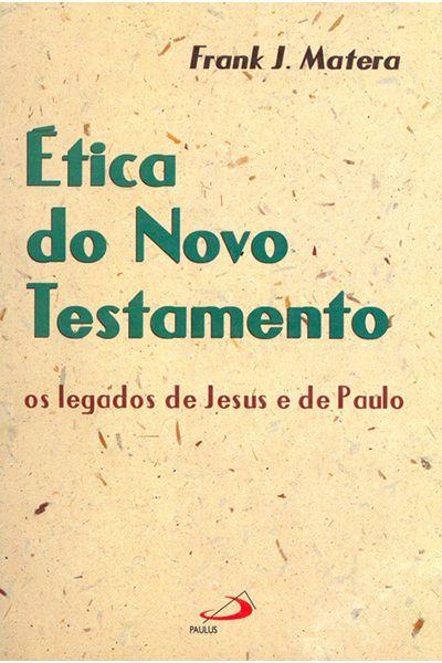 Ética do Novo Testamento - Paulus
