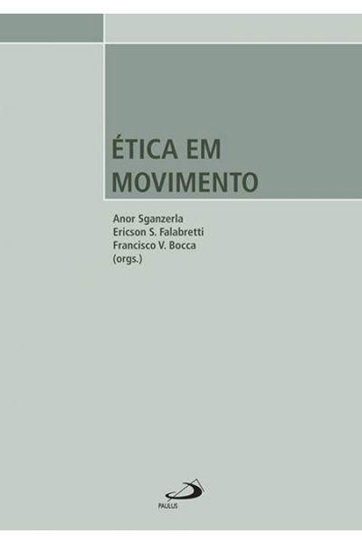 Ética em Movimento