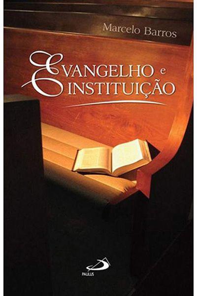 Evangelhos e Instituição
