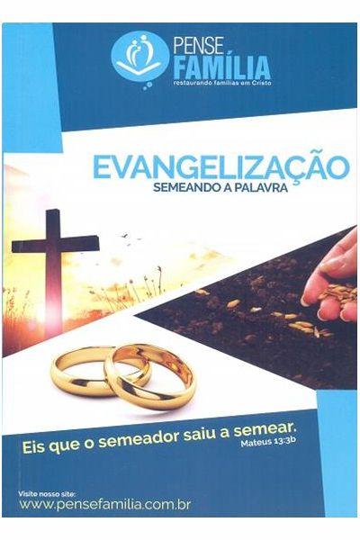 Evangelização - Semeando a Palavra
