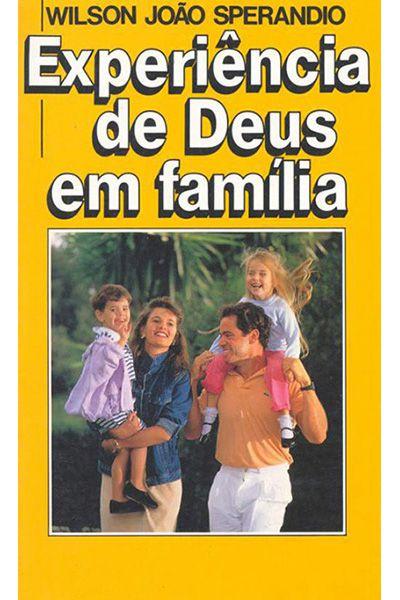 Experiência de Deus em Família