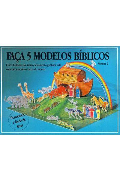 Faça 5 Modelos Bíblicos - Vol. 2