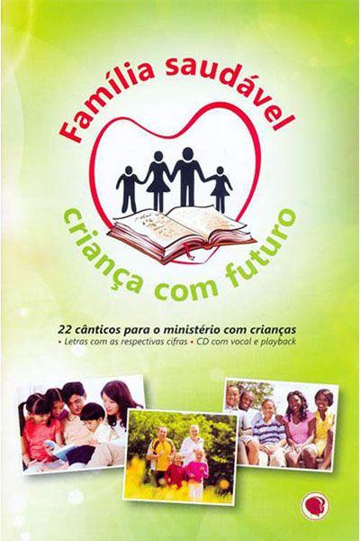 Família Saudável - Criança Com Futuro