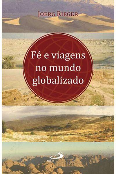 Fé e Viagens no Mundo Globalizado