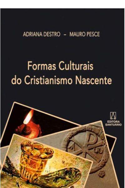Formas Culturais do Cristianismo Nascente
