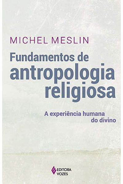 Fundamentos De Antropologia Religiosa