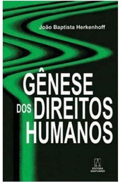 Gênese dos Direitos Humanos - 3ª Edição