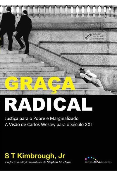 Graça Radical - Ed. Sal Cultural
