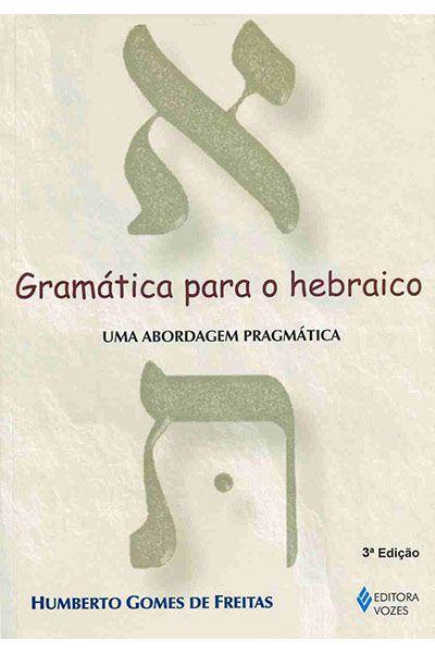 Gramática para o Hebraico - 3ª Edição