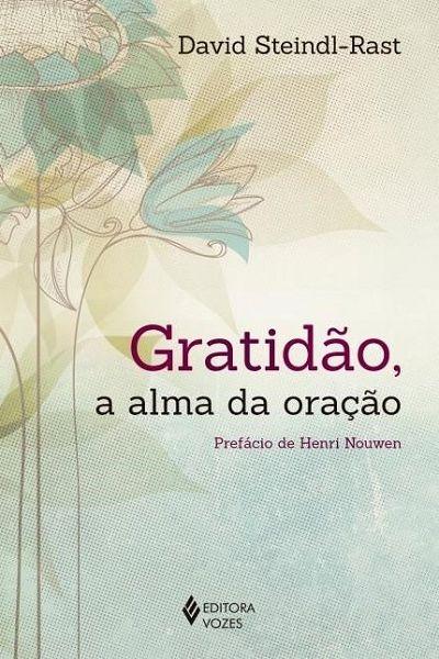 Gratidão - A Alma da Oração