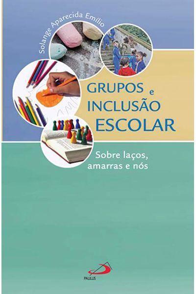 Grupos e Inclusão Escolar