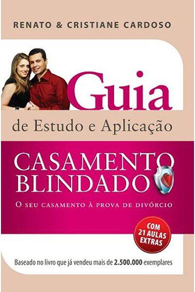 Guia de Estudo e Aplicação - Casamento Blindado