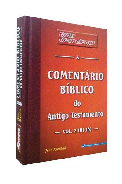 Guia Devocional e Comentário Bíblico do Antigo Testamento - Volume 2 - Capa Dura