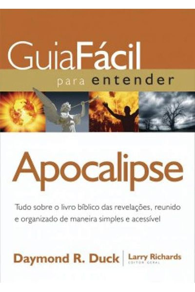 Guia Fácil Para Entender o Apocalipse