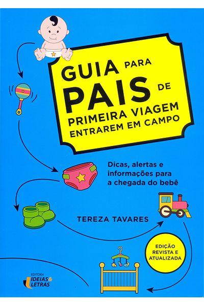 Guia Para Pais de Primeira Viagem Entrarem em Campo
