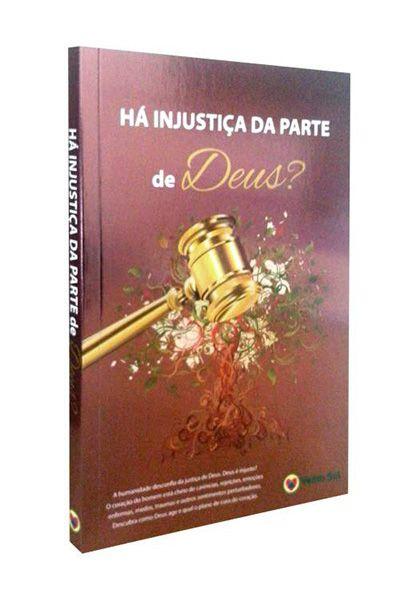 Há Injustiça da Parte de Deus?