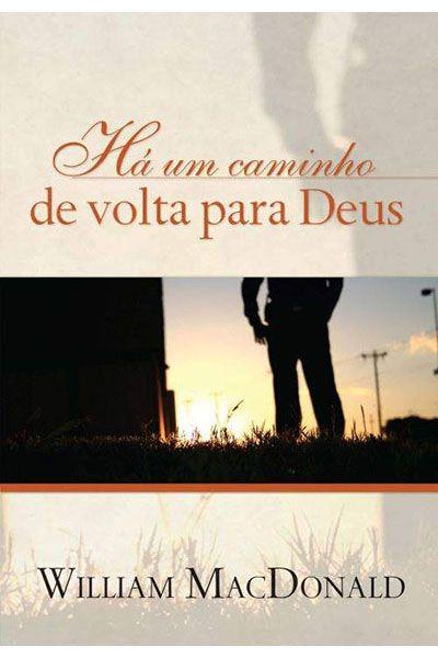 Há um Caminho de Volta para Deus