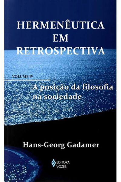 Hermenêutica em Retrospectiva - Volume 4