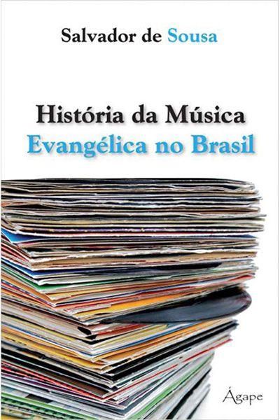 História da Música Evangélica no Brasil