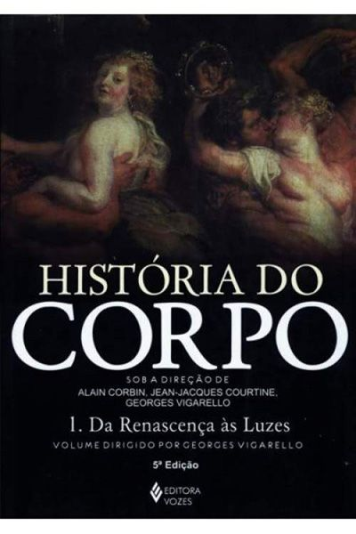 História do Corpo - Vol. 1 - 5ª Edição