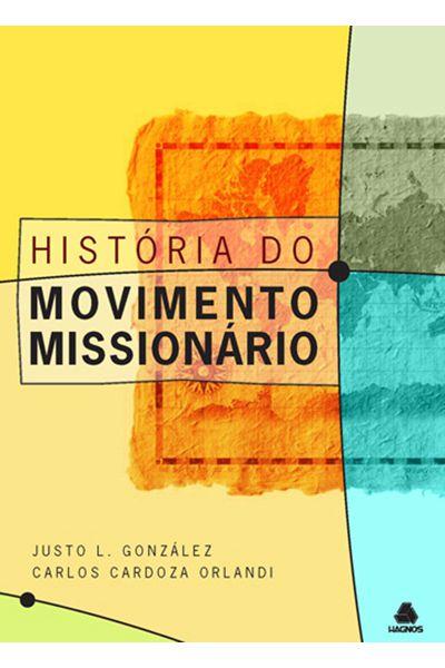 História do Movimento Missionário