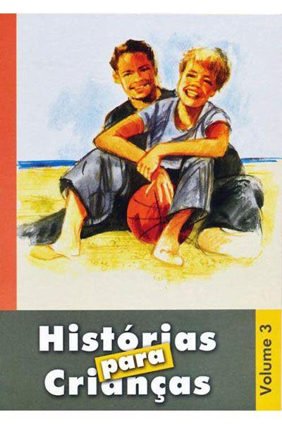 Histórias para Crianças - Volume 3