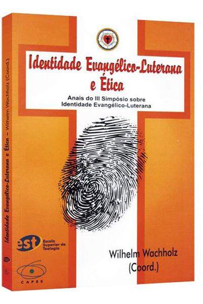 Identidade Evangélico-Luterana e Ética