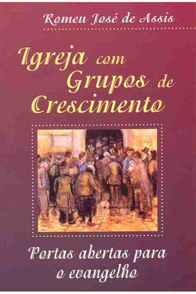 Igrejas Com Grupos de Crescimento