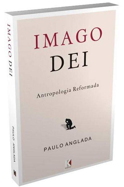 Imago Dei - Antropologia Reformada