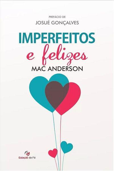 Imperfeitos e Felizes