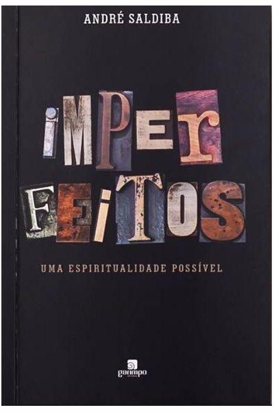 Imperfeitos - Uma Espiritualidade Possível
