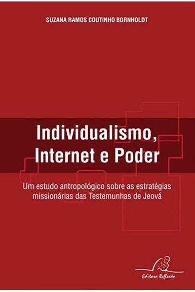 Individualismo, Internet e Poder