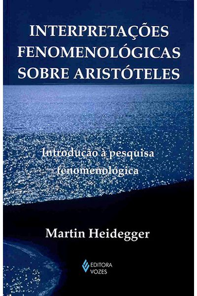 Interpretações Fenomenológicas Sobre Aristóteles