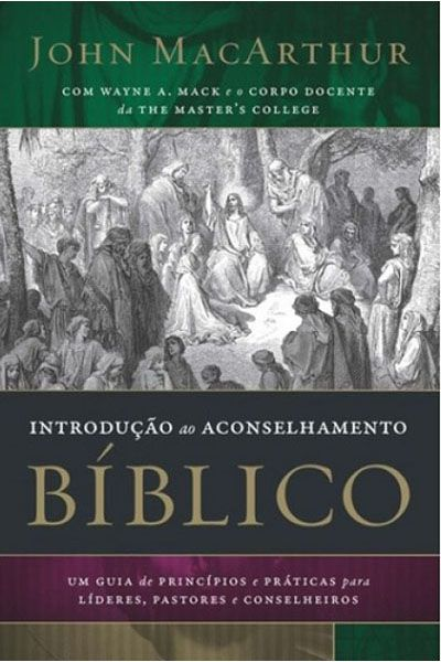 Introdução ao Aconselhamento Bíblico - Editora Thomas Nelson