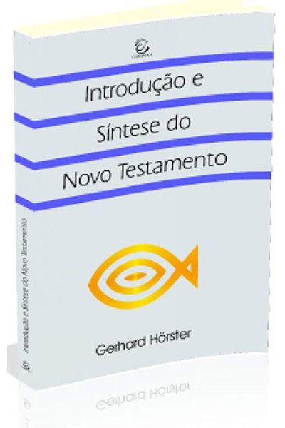 Introdução e Síntese do Novo Testamento