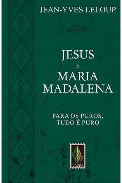 Jesus e Maria Madalena