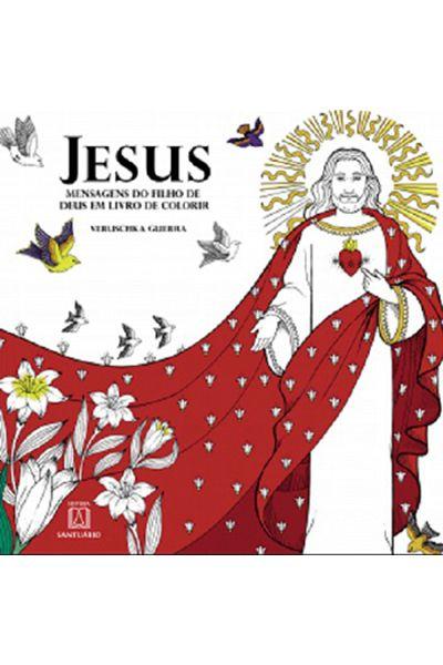 Jesus: Mensagens do Filho de Deus em Livro de Colorir