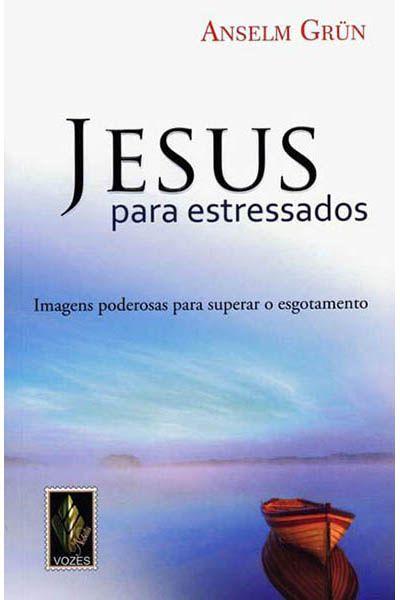 Jesus Para Estressados