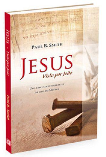 Jesus - Visto por João