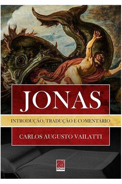 Jonas - Introdução, Tradução e Comentário
