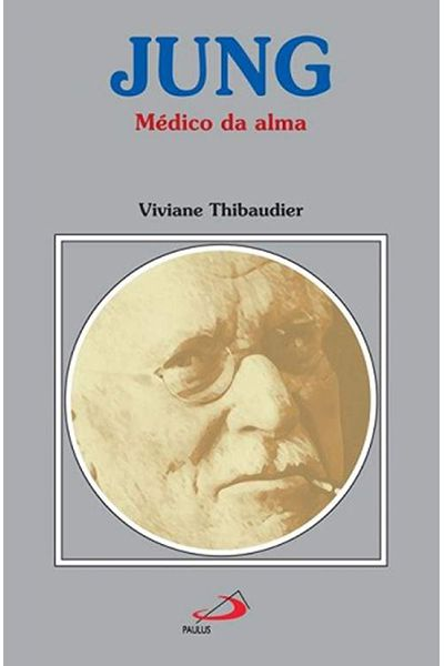 Jung: Médico da Alma