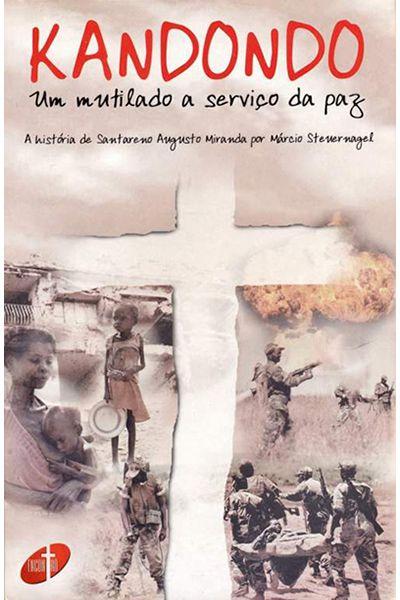Kandondo - Um Mutilado a Serviço da Paz