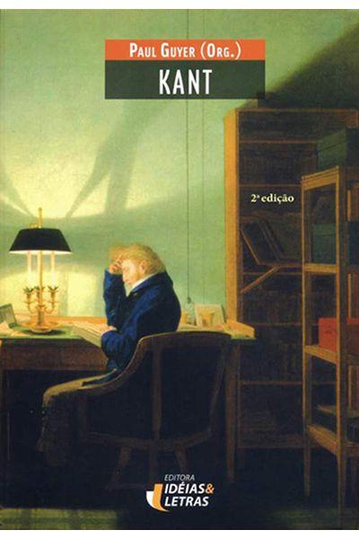 Kant - Ideias e Letras - 2ª Ed.