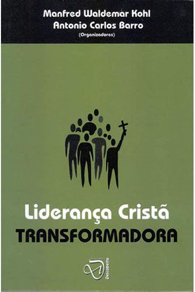 Liderança Cristã Transformadora